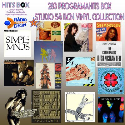 283 Programa Hits Box - Studio 54 Barcelona Vinyl Collection - Topdisco Radio - Dj. Xavi Tobaja