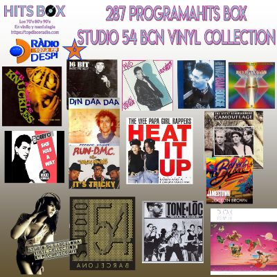 287 Programa Hits Box - Studio 54 Barcelona Vinyl Collection - Topdisco Radio - Dj. Xavi Tobaja