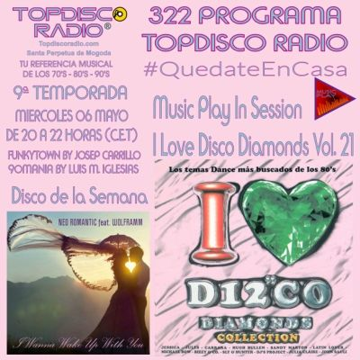 322 Programa Topdisco Radio Music Play I Love Disco Diamonds Vol.21 In Session - Funkytown - 90mania – 06.05.2020
