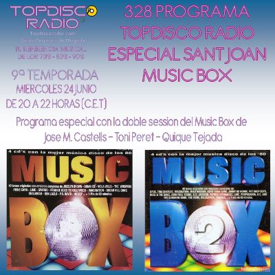 328 Programa Topdisco Radio Especial Sant Joan Music Box 1-2 - 24.06.20