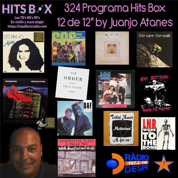 324 Programa Hits Box - Juanjo Atanes - Topdisco Radio - Dj. Xavi Tobaja