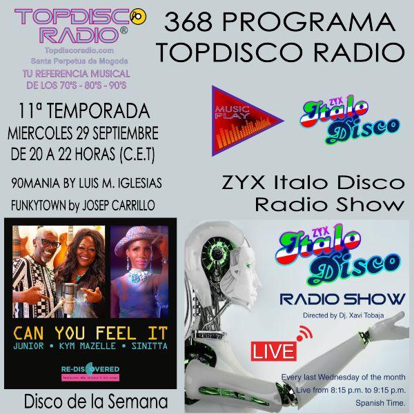 368 Programa Topdisco Radio Music Play ZYX Italo Disco Radio Show - Funkytown - 90mania - 29.09.21