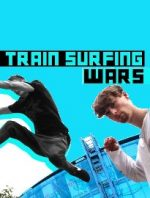 Train Surfing Wars: A Matter of Life and Death