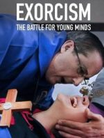 Exorcisms: The Battle for Young Minds