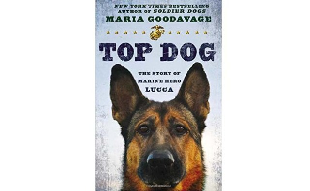 Book Review Top Dog The Story of Marine Hero Lucca 1
