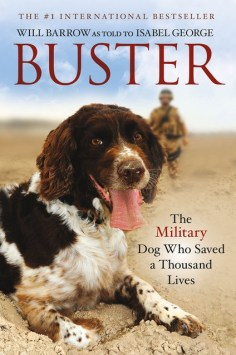 Dog Book Review - Buster: The Military Dog Who Saved A Thousand Lives