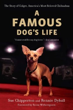 A Famous Dog's Life by S.Chipperton and R.Dyball; narrated by Helen Stern