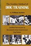 The Koehler Method of Dog Training by W.R. Koehler