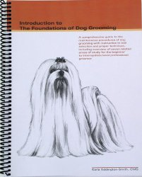 Introduction to the Foundations of Dog Grooming by Karla Addington-Smith (2010)
