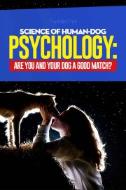 Science of Human and Dog Psychology