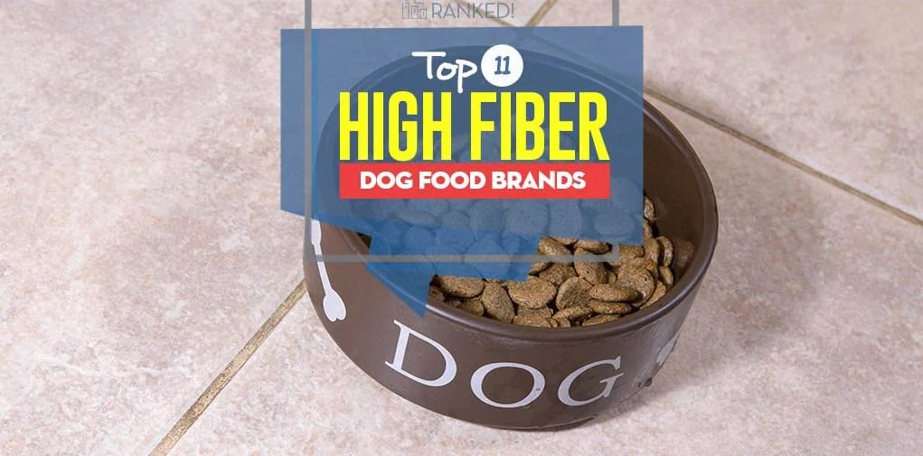 Top Best High Fiber Dog Food Brands