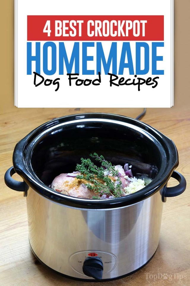 5 Best Homemade Dog Food Crockpot Recipes