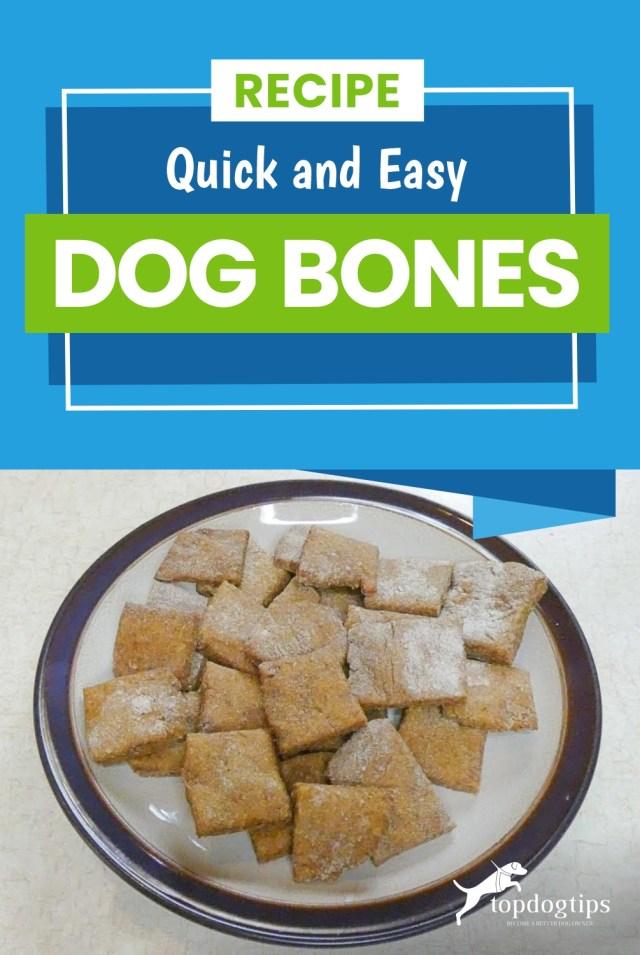 Recipe- Quick and Easy Dog Bones