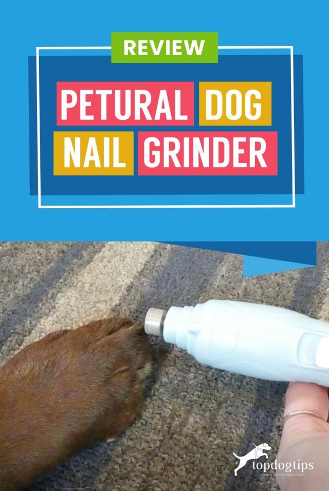 Review- Petural Dog Nail Grinder