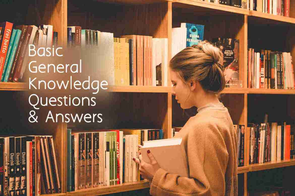 Basic General Knowledge Questions and Answers
