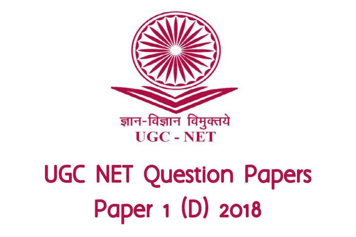 UGC NET July 2018 (D) Paper 1 with Answers