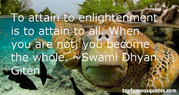 Swami Dhyan Giten Famous Quotes