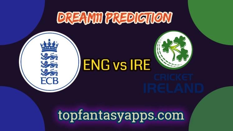 ENG-vs-IRE-Dream11-Team-Prediction