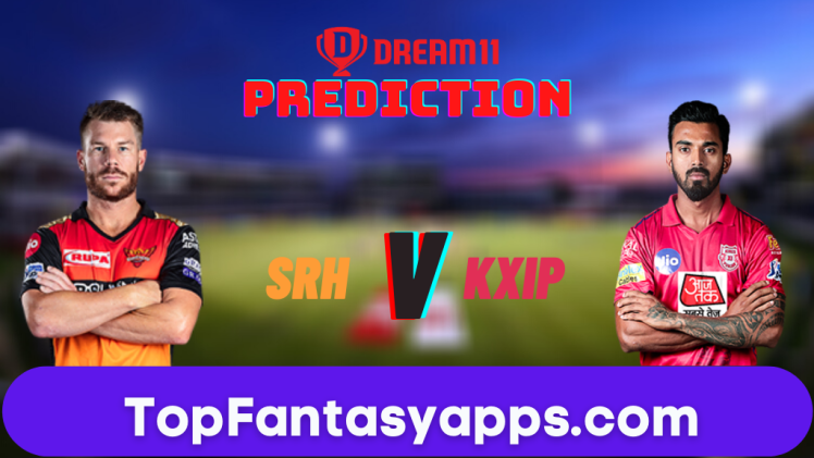 SRH vs KXIP Dream11 Team Prediction for Today's IPL Match