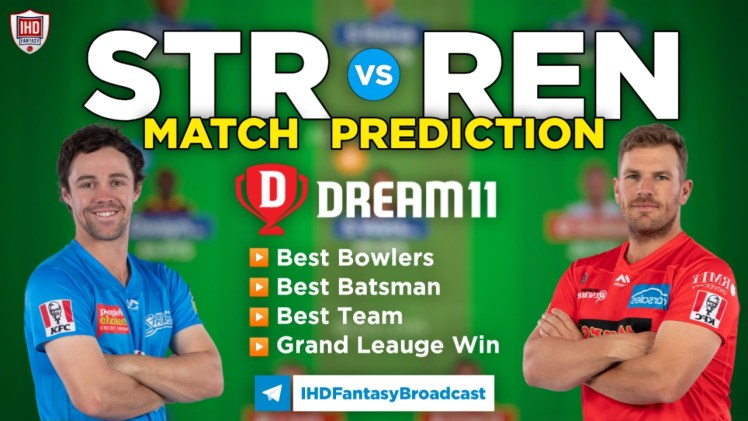 STR vs REN Dream11 Team Prediction Today's BBL Match,100% Winning