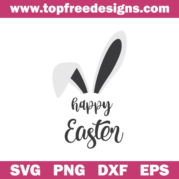 Free Happy Easter Svg File Topfreedesigns
