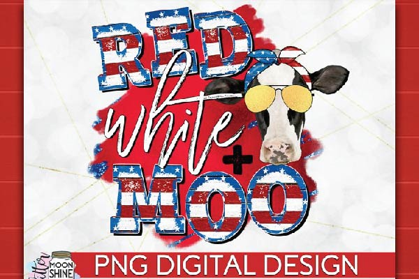 Red White & Moo 4th of July PNG Sublimation free