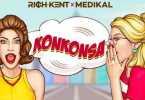 Rich Kent - KonKonsa Ft Medikal