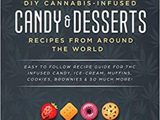 DIY Cannabis-Infused Candy & Desserts