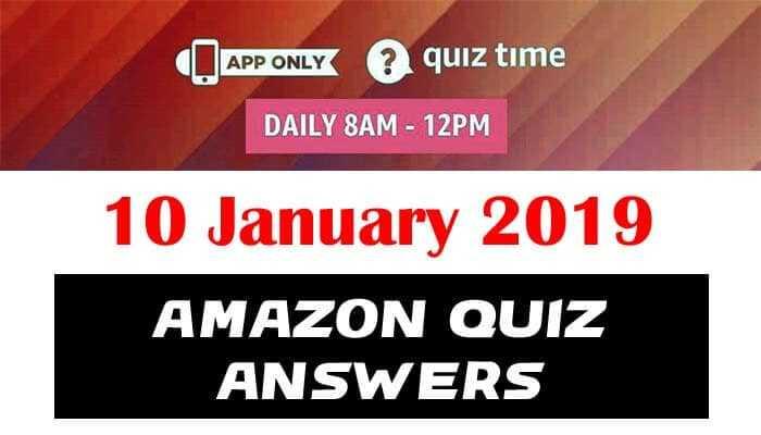 Amazon Quiz 10 january 2019