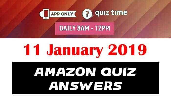 Amazon Quiz 11 january 2019