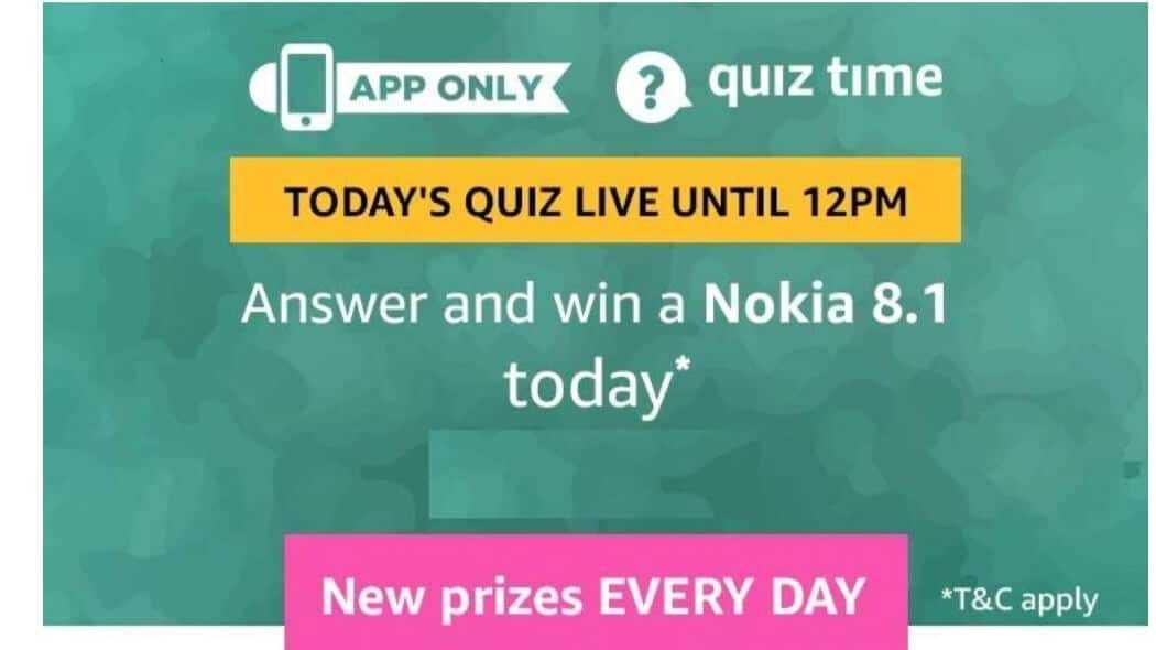 Amazon Quiz 13 February 2019, Nokia 8.1