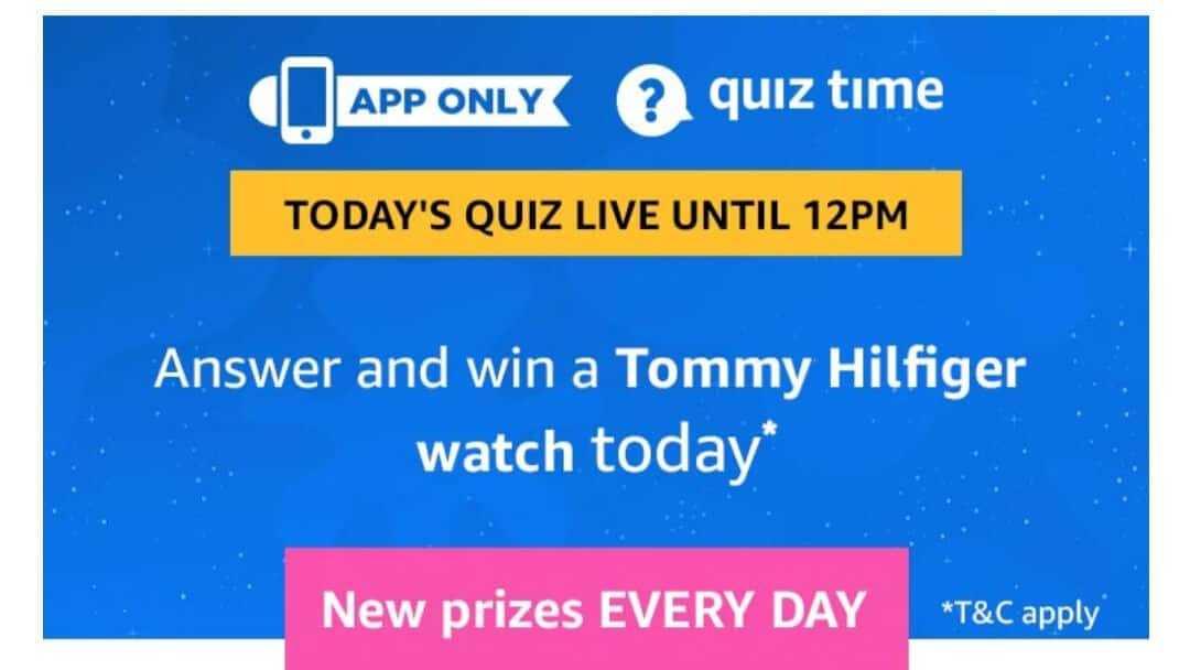 Amazon Quiz 12 March 2019 Answers - Tommy Hilfiger Watch