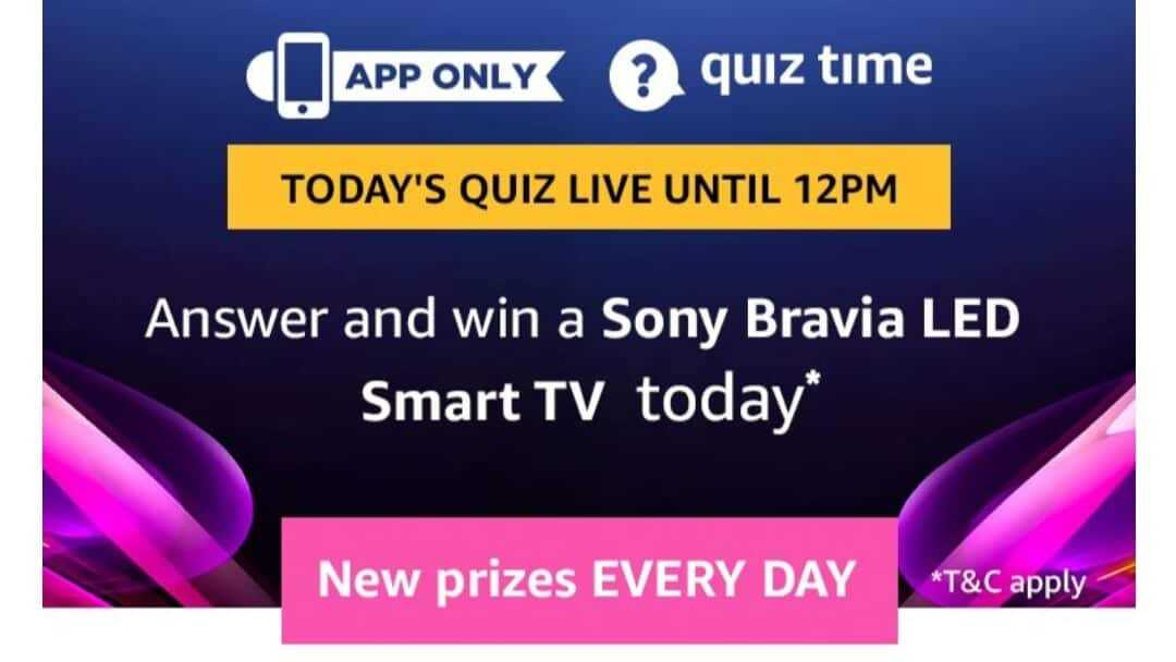 Amazon Quiz 20 April 2019 Answers - Sony Bravia LED Smart TV