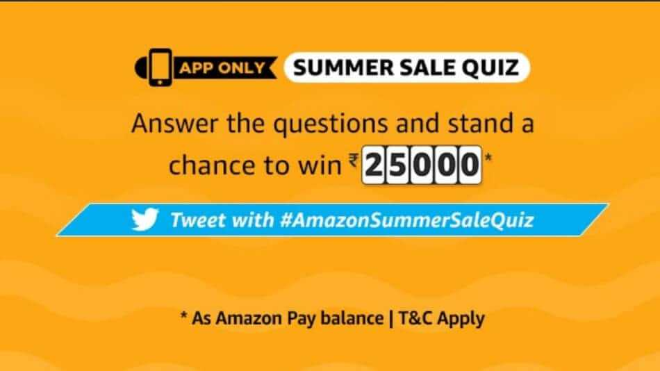 Amazon Summer Sale Quiz Answers Today - Win Rs.25000
