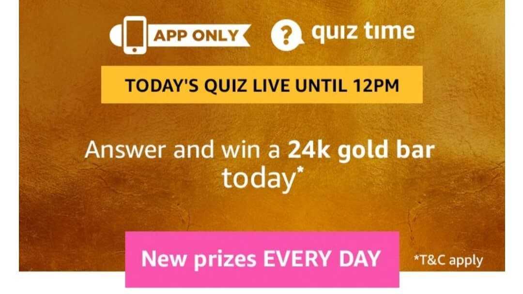 Amazon Quiz 1 May 2019 Answers - 24K Gold Bar