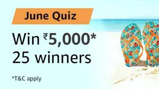 Amazon June Quiz Answers - Win 5000 Amazon Pay Balance