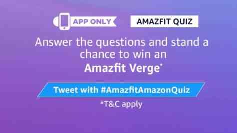 Amazon Amazfit Quiz Answers - Win Amazfit Verge | TOPHUNT