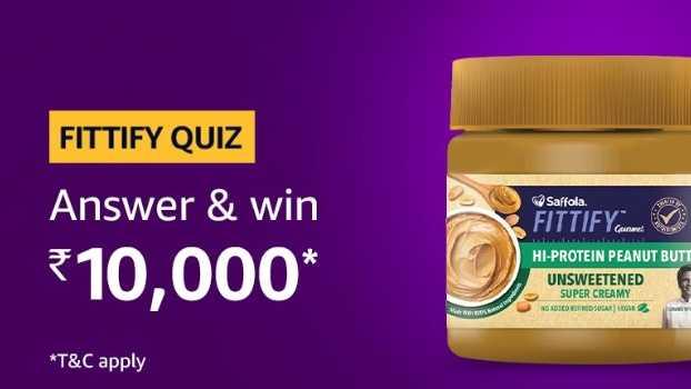Amazon Fittify Quiz Answers Win - Rs.10000 Pay Balance