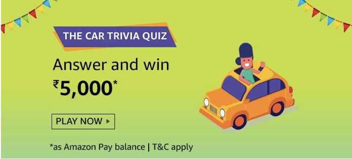 Amazon Car Trivia Quiz Answers Today Win - ₹5000 (20 Win)