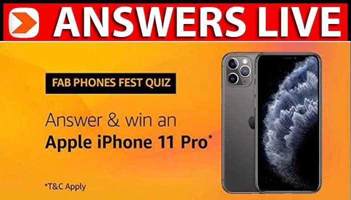 Amazon Fab Phones Fest Quiz Answers -Win iPhone 11 Pro