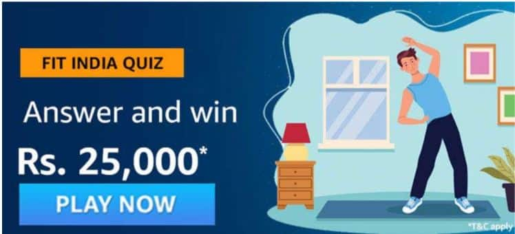 Amazon Fit India Quiz Answers Win - Rs.25000