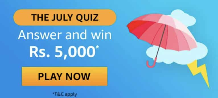 Amazon The July Quiz Answers -  Win Rs.5000 Pay Balance