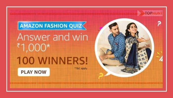 Amazon Fashion Quiz Answers Win - Rs.1000 Pay