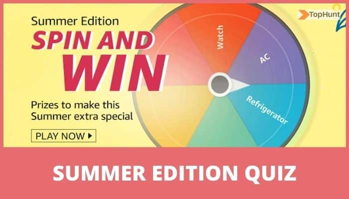 Amazon Summer Edition Quiz Answers Spin and Win Prizes