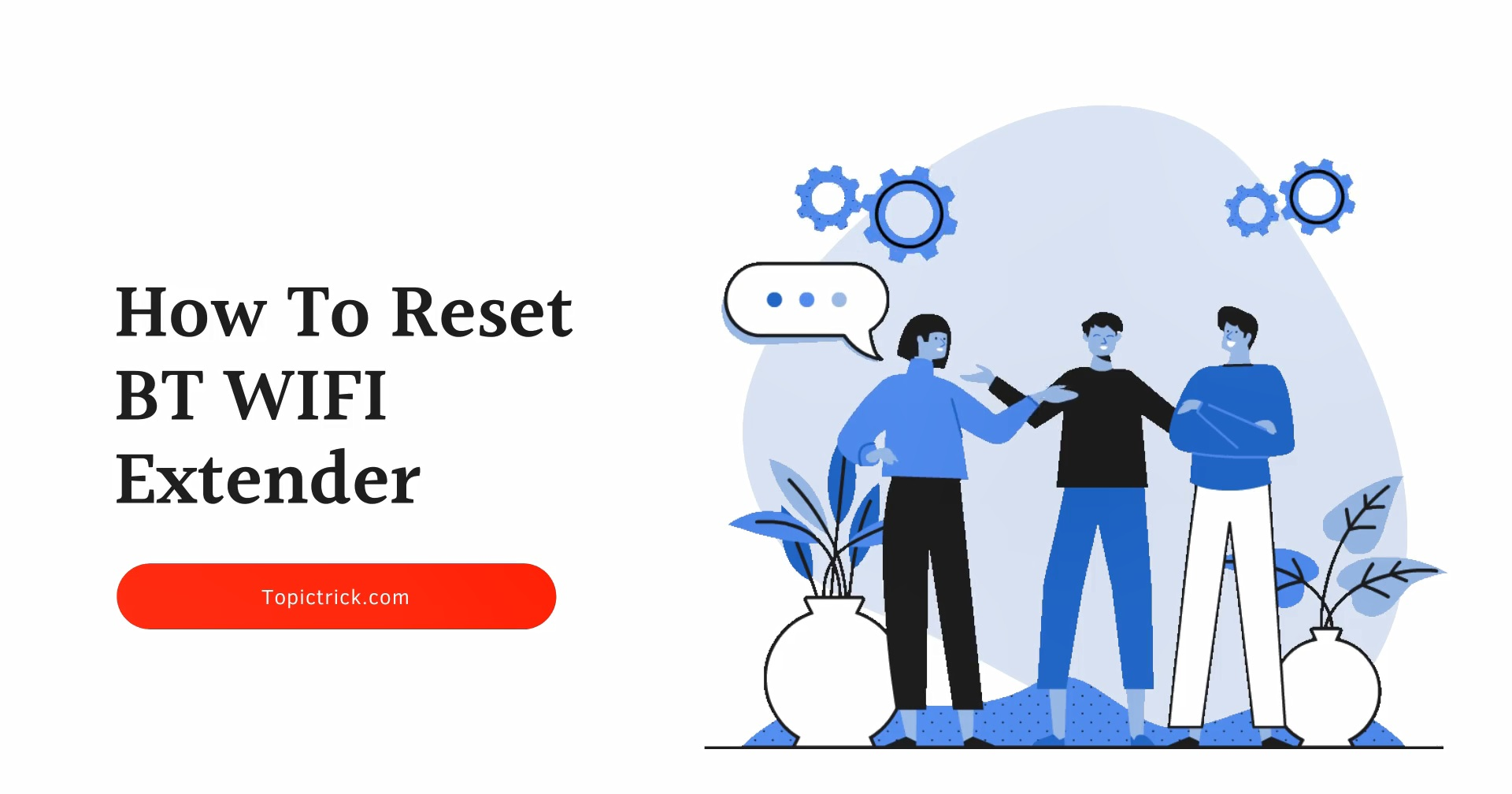 How to reset BT wifi booster