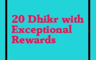 20 dhikr with exceptional rewards-topislamic-com featured image