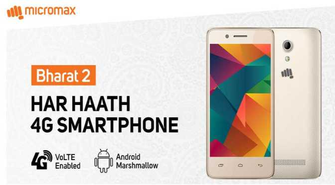 Micromax Bharat 2 most sold 4G VoLTE Smartphone in India
