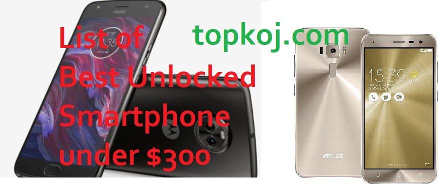 top best unlocked smartphones under 300 best deal