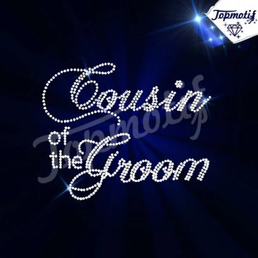 Custom Cousin of the Groom Bride Rhinestone Motif Hotfix Iron On Wholesale