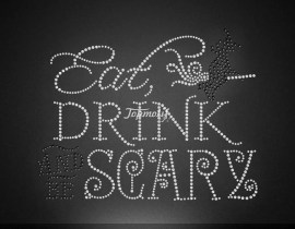 Crystal rhinestone eat drink scary words heat transfers